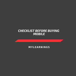 checklist before buying mobile