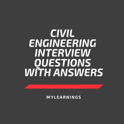 interview questions for a civil engineer