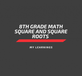 8th grade math square and square roots