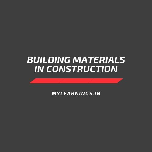 Building Materials in construction